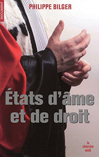 Etats d'âme et de droit par Philippe BILGER