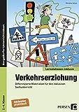 Verkehrserziehung: Differenzierte Materialien für den inklusiven Sachunterricht (2. bis 4. Klasse) (Lernstationen inklusiv)