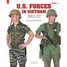 U.S. Forces in Vietnam: 1962-1967