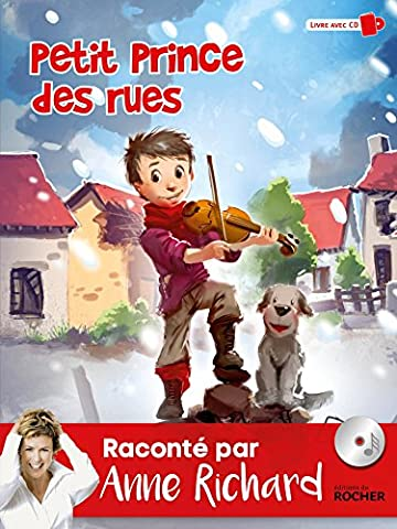 Petit prince des rues: Livre avec CD