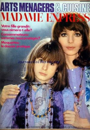 ARTS MENAGERS ET CUISINE MADAME EXPRESS [No 2] du 01/11/1972 - votre fille grandit - vous aimera-t-elle consommateurs - sommes-nous proteges moquettes - le dossier pratique