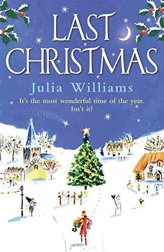 Last Christmas by [Williams, Julia]