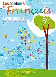 Les couleurs du Français 5e - Livre de l'élève - Edition 2010: Livre unique