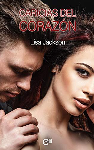 Caricias del corazón de Lisa Jackson