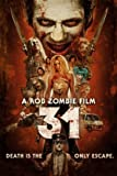 31 - Rob Zombie - US Imported Movie Wall Poster Print - 30CM X 43CM Brand New
