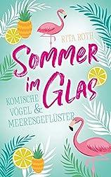 Sommer im Glas: Komische Vögel und Meeresgeflüster