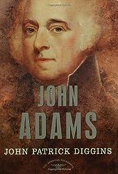 John Adams: The American Presidents Series: The 2nd President, 1797-1801 (American Presidents (Times))