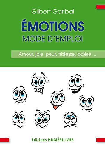 Émotions mode d'emploi