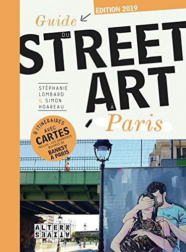 Paris Street (Guide du street art à Paris)
