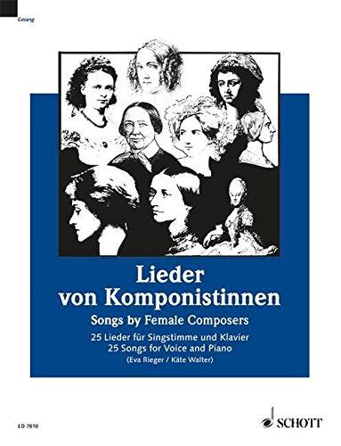 Lieder von Komponistinnen : 25 Lieder für Singstimme und Klavier | Walter, Käte. Éditeur scientifique