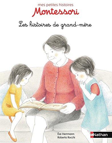 Les histoires de Grand-Mère - Pédagogie Montessori - Dès 3 ans (9)