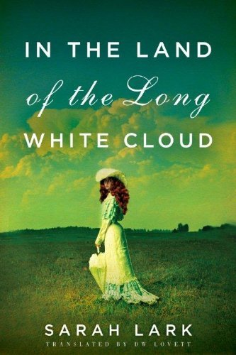 In the Land of the Long White Cloud (In the Land of the Long White