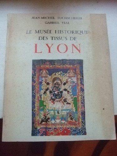 Le Muse Historique des Tissus de LYON