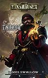 Tannhauser: Enigma (English Edition)