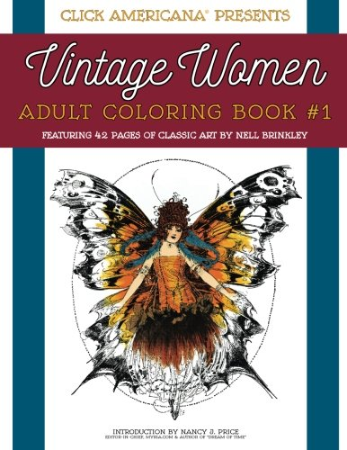 Vintage Women: Adult Coloring Book: Classic art by Nell Brinkley