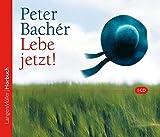 Lebe jetzt! (CD) - Peter Bachér