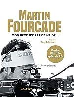 Martin Fourcade - Edition illustrée de Martin Fourcade