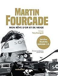 Martin Fourcade, mon rêve d'or et de neige