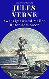 Zwanzigtausend Meilen unter dem Meer: Illustrierte Fassung (Jules Verne bei Null Papier 3)
