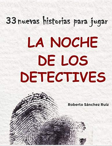 La Noche de los Detectives 3: 33 nuevas historias para jugar