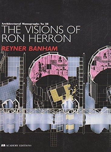 the-visions-of-ron-herron-architectural-monographs-no-38-by-reyner-banham-1995-06-20