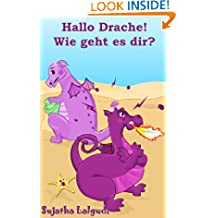 Kinderbücher: Hallo Drache,Wie geht es dir: Vorschüler,Gutenachtgeschichten,Drachen Buch Kinder,frühkindliches Lernen,Illustrierte Kinderbuch Bilderbuch,kostenlose ... books in German 2) (German Edition)
