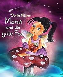 Mona und die gute Fee (German Edition)
