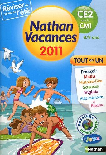 Nathan vacances - tout en un - du CE2 vers le CM1 : 8/9 ans