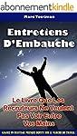Entretiens D'Embauche : Le Livre Que...