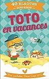 Toto en vacances : Mes pochettes Deux Coqs d'Or (French Edition)