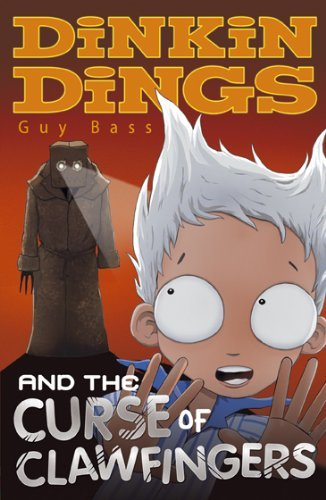 Dinkin Dings and the Curse of Clawfingers by Guy Bass (2009-09-07)