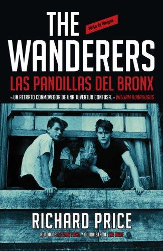 The Wanderers: las pandillas del Bronx por Richard Price