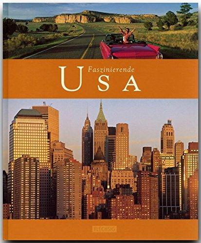 Faszinierende USA - Ein Bildband mit über 110 Bildern - FLECHSIG Verlag
