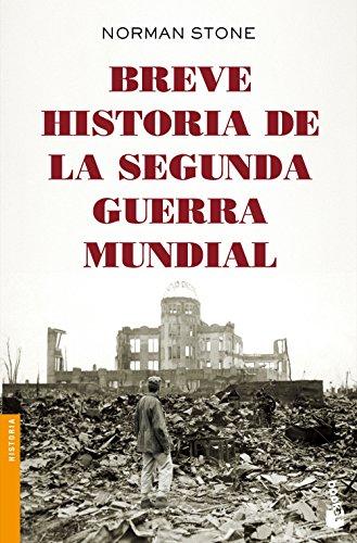 Breve historia de la segunda guerra mundial (Divulgación. Historia) por Norman Stone