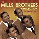 The Mills Brothers Collection 1931-52 [Clean]