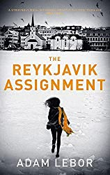 The Reykjavik Assignment (Yael Azoulay) by Adam LeBor (2016-11-03)