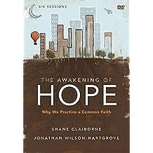 The Awakening of Hope pack: Why We Practice a Common Faith by Jonathan Wilson-Hartgrove (2012-09-08)