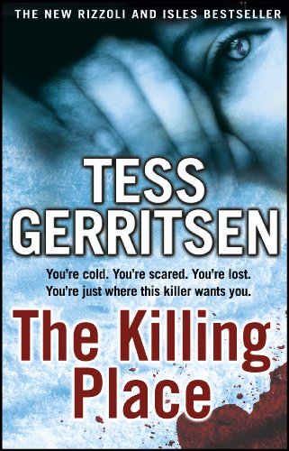 The Killing Place (Rizzoli  by Tess Gerritsen