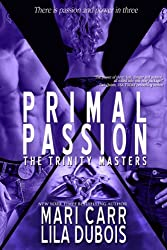 Primal Passion (Trinity Masters Book 2) (English Edition)