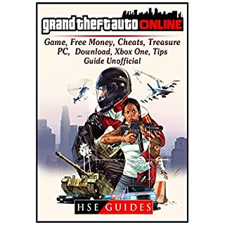 Grand Theft Auto Online Game, Free Money, Cheats, Treasure, Pc, Download, Xbox One, Tips, Guide Unofficial