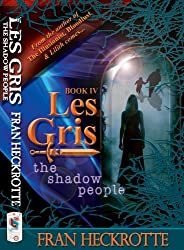Les Gris: The Shadow People (Illusionist)