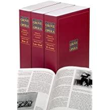 The New Grove Dictionary of Opera: 4 Volumes