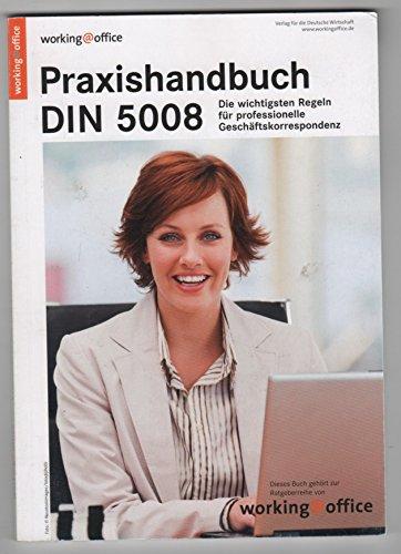 Praxishandbuch DIN 5008: Für professionelle Geschäftskorrespondenz