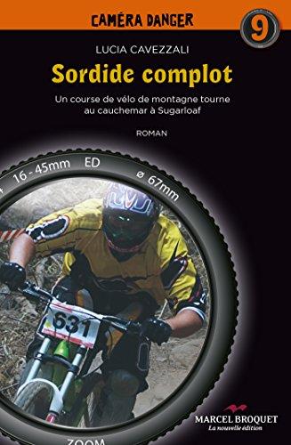 Sordide complot: Une course de vélo de montagne tourne au cauchemar à Sugarloaf par Lucia Cavessali