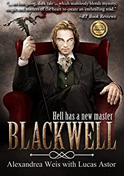 Blackwell: Prequel to the Magnus Blackwell Series by [Weis, Alexandrea, Astor, Lucas]