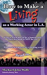 How to Make a Living as a Working Actor in L.A.