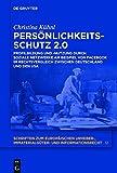 Persönlichkeitsschutz 2.0: Profilbildung und -nutzung durch Soziale Netzwerke am Beispiel von Facebook im Rechtsvergleich zwischen Deutschland und ... und Informationsrecht, Band 12
