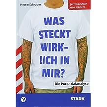 Hesse/Schrader: Was steckt wirklich in mir?