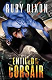 Enticed By The Corsair: A SciFi Alien Romance (Corsairs Book 3) (English Edition)