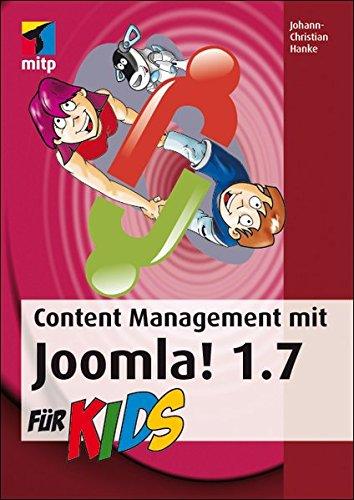 Content Management mit Joomla! 1.7 für Kids (mitp für Kids)